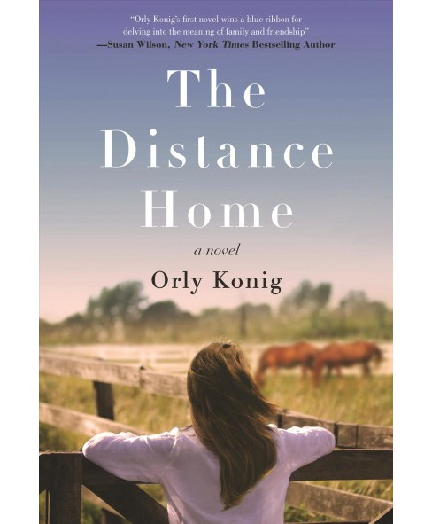 Distance Home -  by Orly Konig (Hardcover) - image 1 of 1