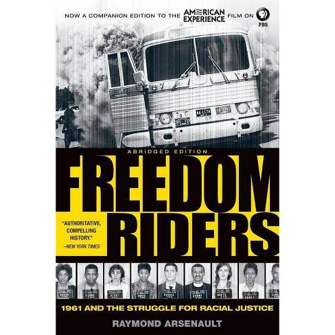Freedom Riders - 2 Edition by  Raymond Arsenault (Paperback) - image 1 of 1