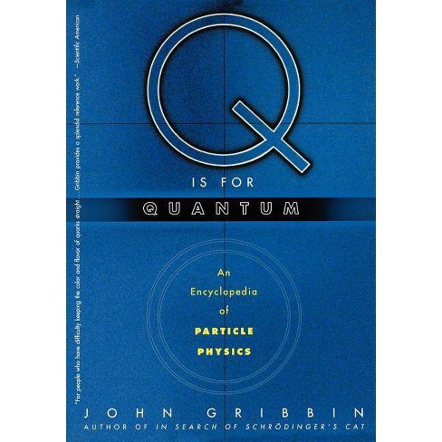 Q Is for Quantum - by  John R Gribbin (Paperback) - image 1 of 1