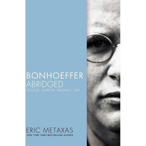 Bonhoeffer Abridged - by  Eric Metaxas (Paperback) - image 1 of 1
