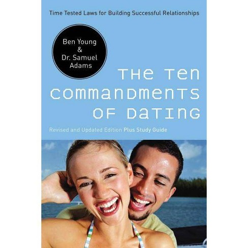 The Ten Commandments of Dating - by  Ben Young & Samuel Adams (Paperback) - image 1 of 1