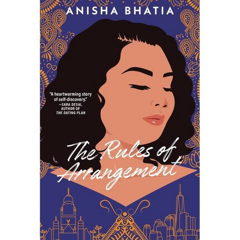 The Rules of Arrangement - by  Anisha Bhatia (Paperback) - image 1 of 1