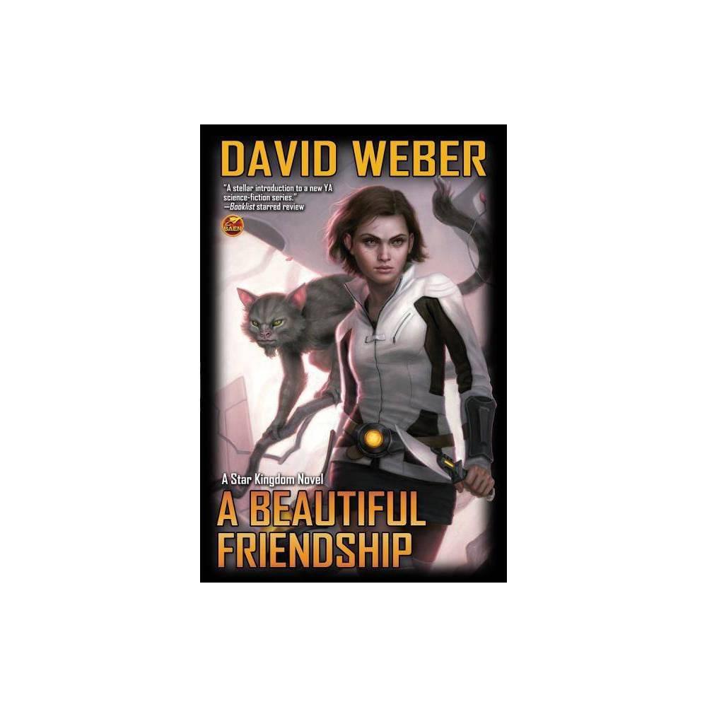 A Beautiful Friendship Star Kingdom Quality By David Weber Paperback