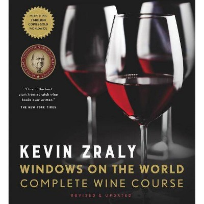 Kevin Zraly Windows on the World Complete Wine Course - (Hardcover)