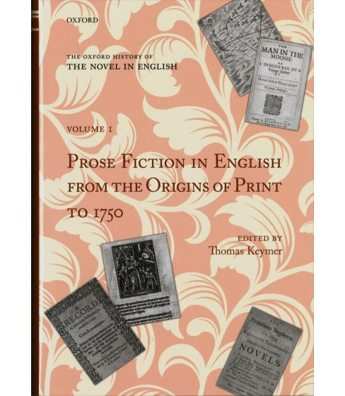 Prose Fiction in English from the Origins of Print to 1750 -  (Hardcover) - image 1 of 1