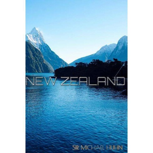 New Zealand Travel Journal - by  Michael Huhn & Sir Michael Huhn (Paperback) - image 1 of 1