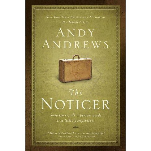 The Noticer - by  Andy Andrews (Paperback) - image 1 of 1