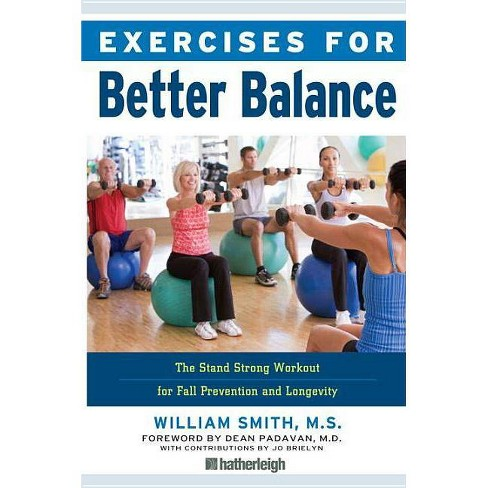 Exercises for Better Balance - by  William Smith (Paperback) - image 1 of 1