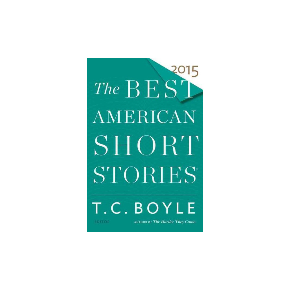 The Best American Short Stories 2015 ( Best American Short Stories) (Paperback)