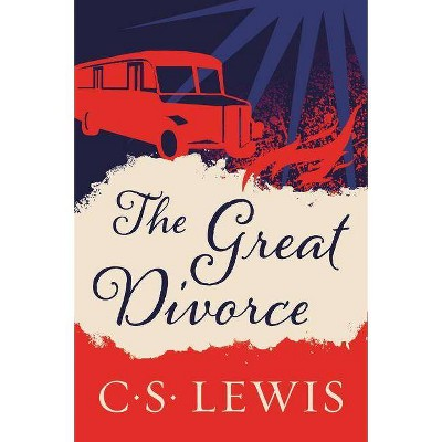 The Great Divorce - by  C S Lewis (Paperback)