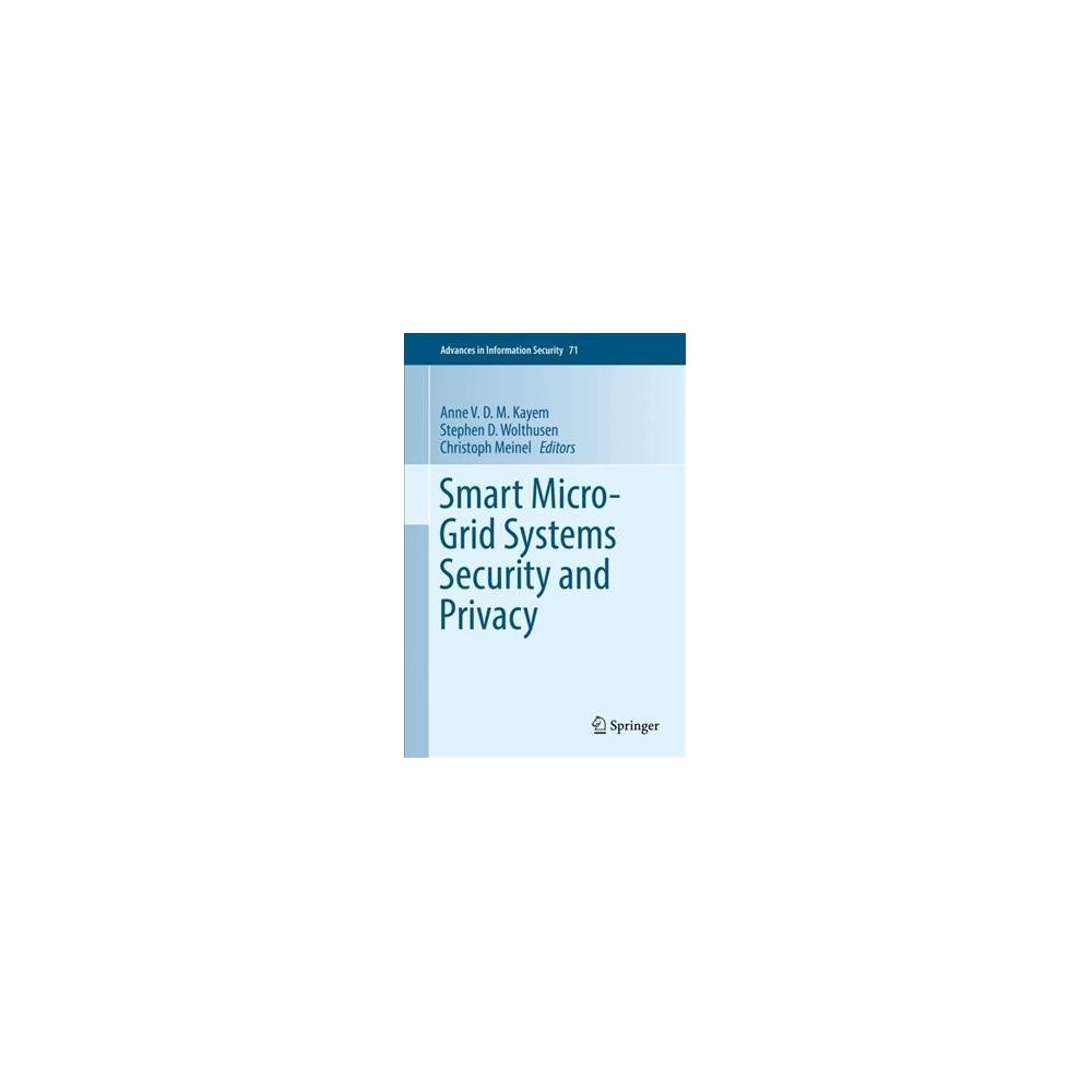 Smart Micro-grid Systems Security and Privacy - (Hardcover) Smart Micro-grid Systems Security and Privacy - (Hardcover)