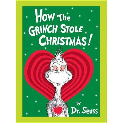 How the Grinch Stole Christmas : Grow Your Heart Edition (Hardcover) (Dr. Seuss)