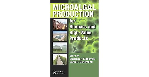 Microalgal Production for Biomass and High-Value Products (Hardcover) - image 1 of 1