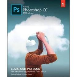 Adobe Photoshop CC Classroom in a Book (2019 Release) - (Classroom in a Book (Adobe)) (Paperback)