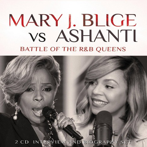 Mary J. Blige - Mary J. Blige vs. Ashanti: Battle of the R&B Queens (CD) - image 1 of 1