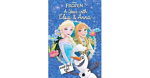 Year With Elsa & Anna and Olaf, Too! (Hardcover) (Marie) - image 1 of 1