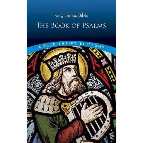 Book of Psalms-KJV-Unabridged - (Dover Thrift Editions) by King James Bible  (Paperback)