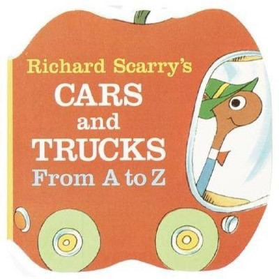 Richard Scarry's Cars and Trucks from A to Z - (Shape Chunky Book)(Board_book)