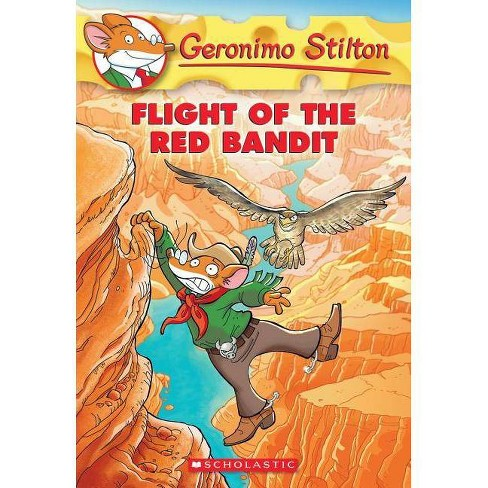 Flight of the Red Bandit (Geronimo Stilton #56) - (Paperback) - image 1 of 1
