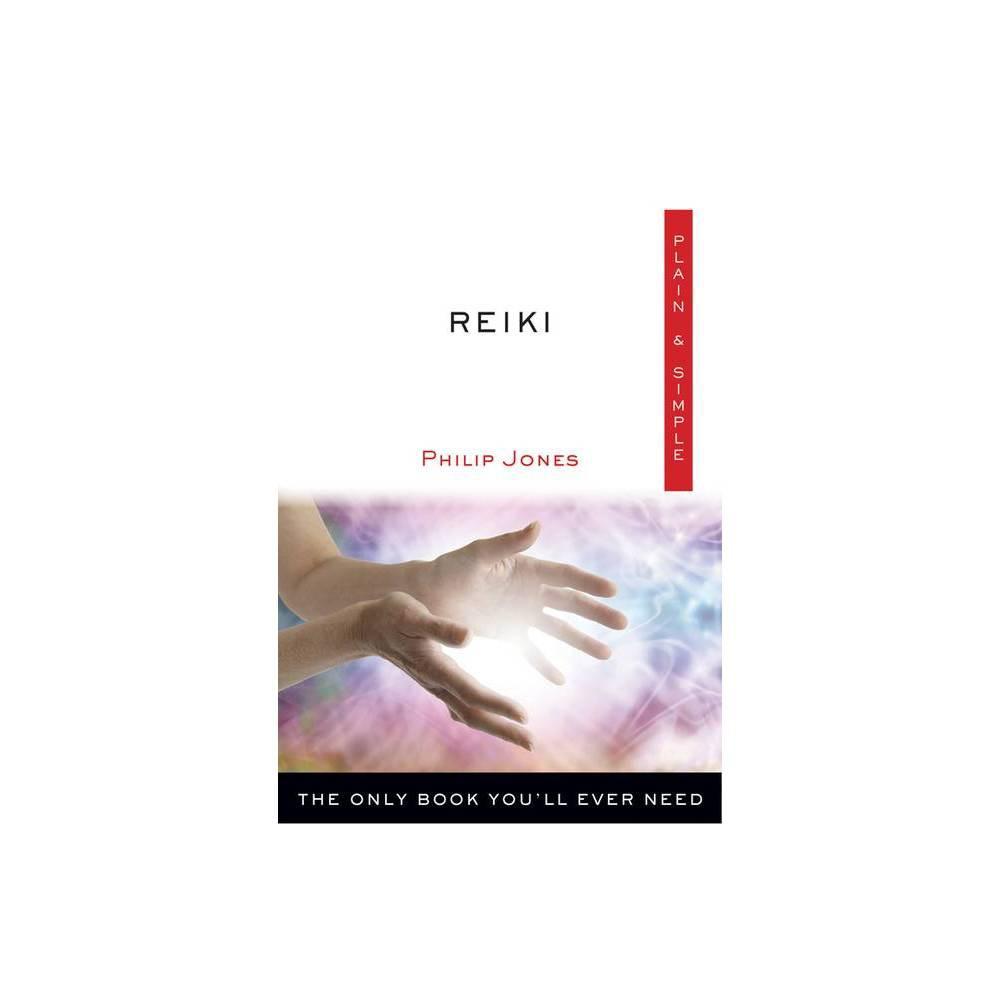 Reiki Plain Simple By Philip Jones Paperback