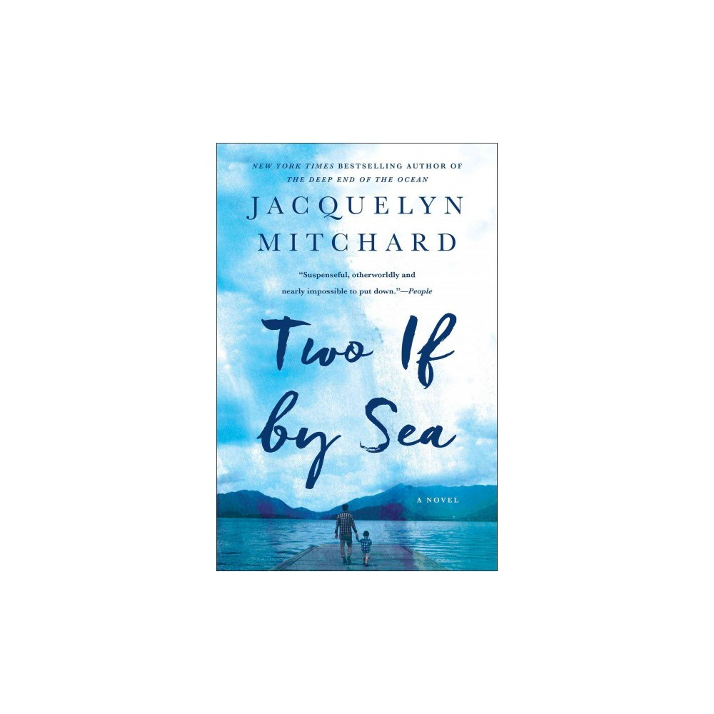 Two If by Sea (Reprint) (Paperback) (Jacquelyn Mitchard)