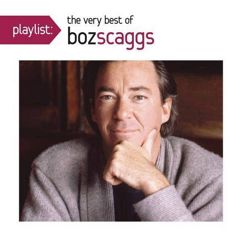 Boz Scaggs - Playlist: The Very Best of Boz Scaggs (CD) - image 1 of 1