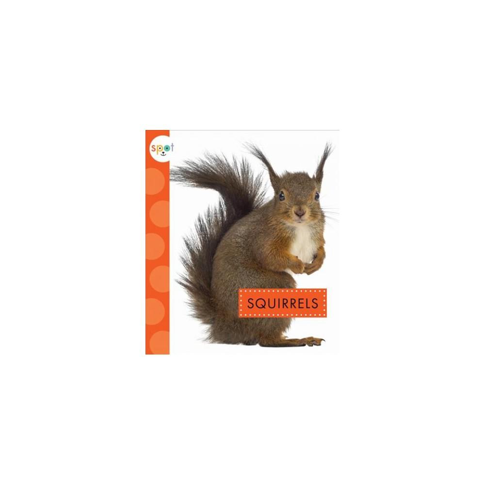 Squirrels (Reprint) (Paperback) (Wendy Strobel Dieker)