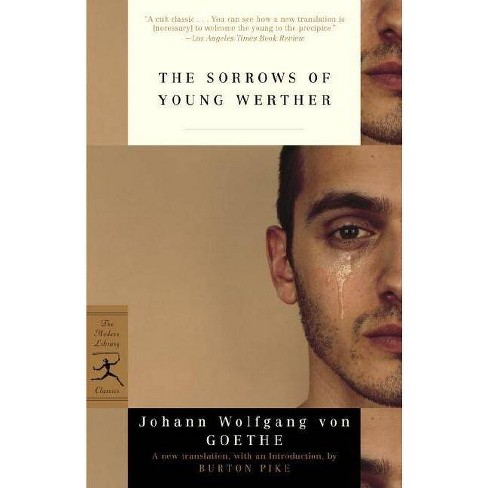 The Sorrows of Young Werther - (Modern Library Classics (Paperback)) by  Johann Wolfgang Von Goethe - image 1 of 1