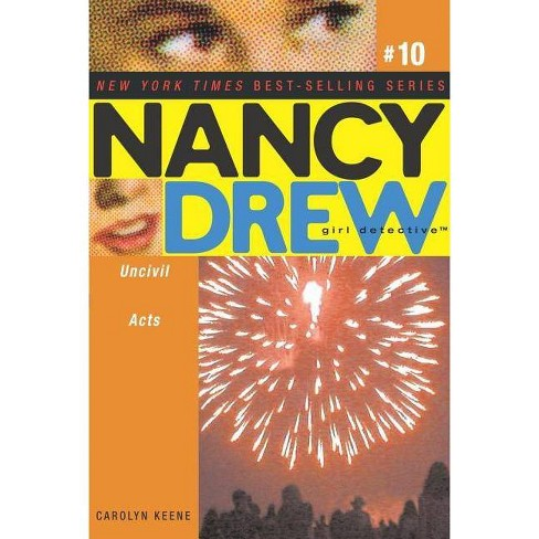 Uncivil Acts - (Nancy Drew (All New) Girl Detective) by  Carolyn Keene (Paperback) - image 1 of 1