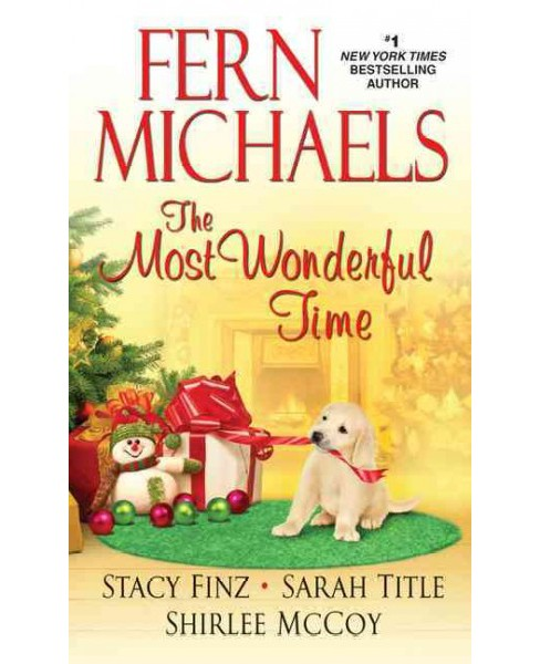 Most Wonderful Time (Hardcover) (Fern Michaels & Stacy Finz & Sarah Title & Shirlee McCoy) - image 1 of 1