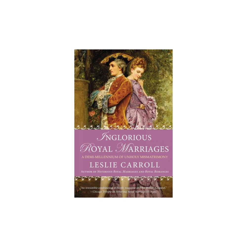 Inglorious Royal Marriages (Paperback)