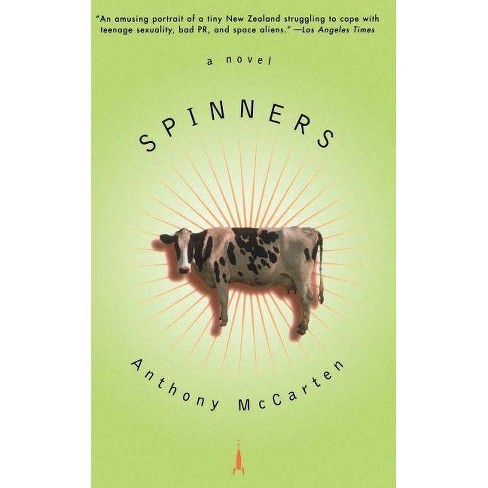 Spinners - by  Anthony McCarten (Paperback) - image 1 of 1