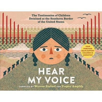 Hear My Voice/Escucha Mi Voz - (Hardcover)