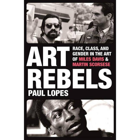 Art Rebels - by  Paul Lopes (Hardcover) - image 1 of 1
