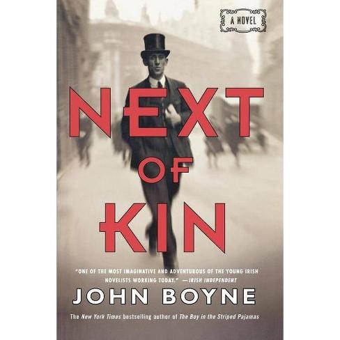 Next of Kin - by  John Boyne (Paperback) - image 1 of 1