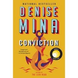 Conviction - by  Denise Mina (Paperback)