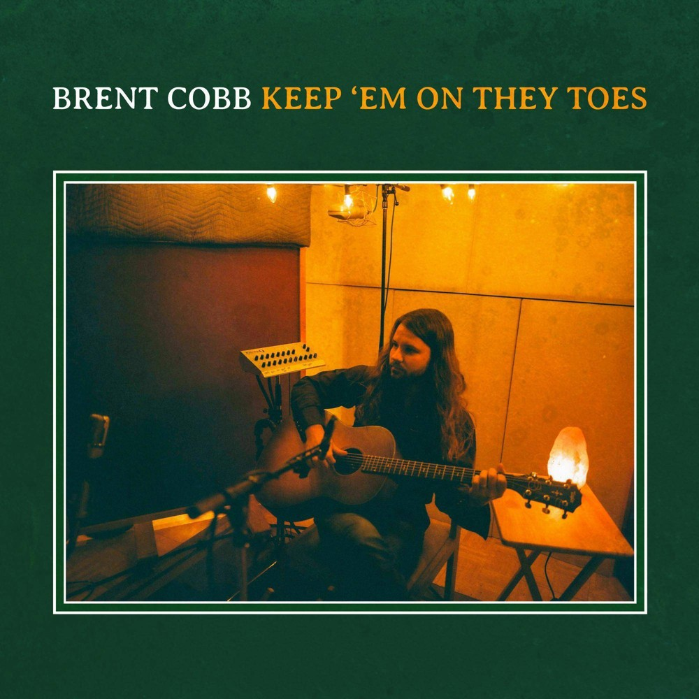 Brent Cobb Keep Em On They Toes Cd