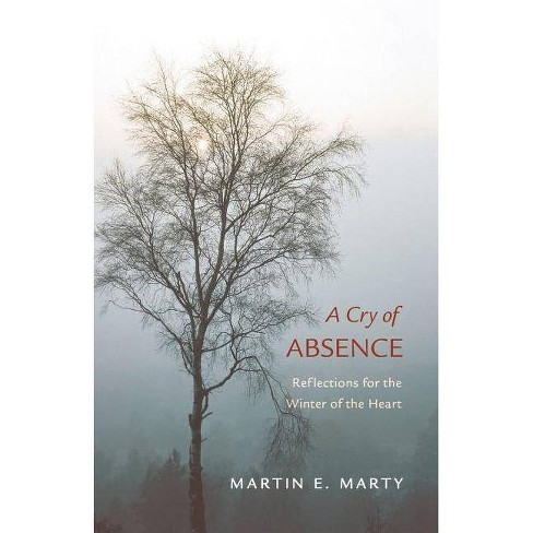 A Cry of Absence - by  Martin E Marty (Paperback) - image 1 of 1