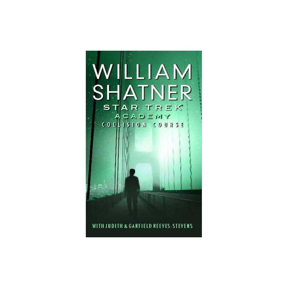 Star Trek By William Shatner Judith Reeves Stevens Paperback