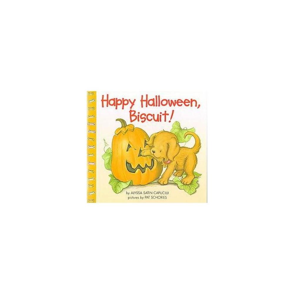Happy Halloween, Biscuit ( Biscuit) (Paperback) by Alyssa Satin Capucilli