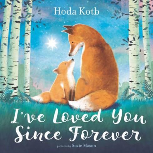 I've Loved You Since Forever Signed Edition (Hardcover) (Hoda Kotb) - image 1 of 1