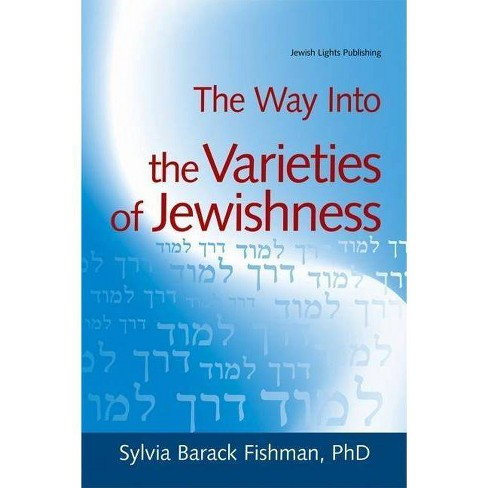 The Way Into the Varieties of Jewishness - (Way Into... (Hardcover)) by  Sylvia Barack Fishman - image 1 of 1