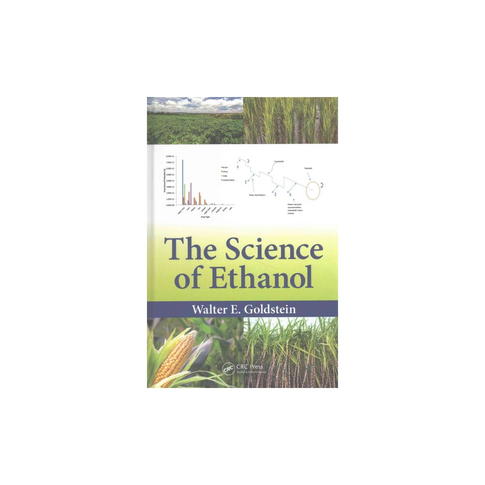 Science of Ethanol (Hardcover) (Walter E. Goldstein)