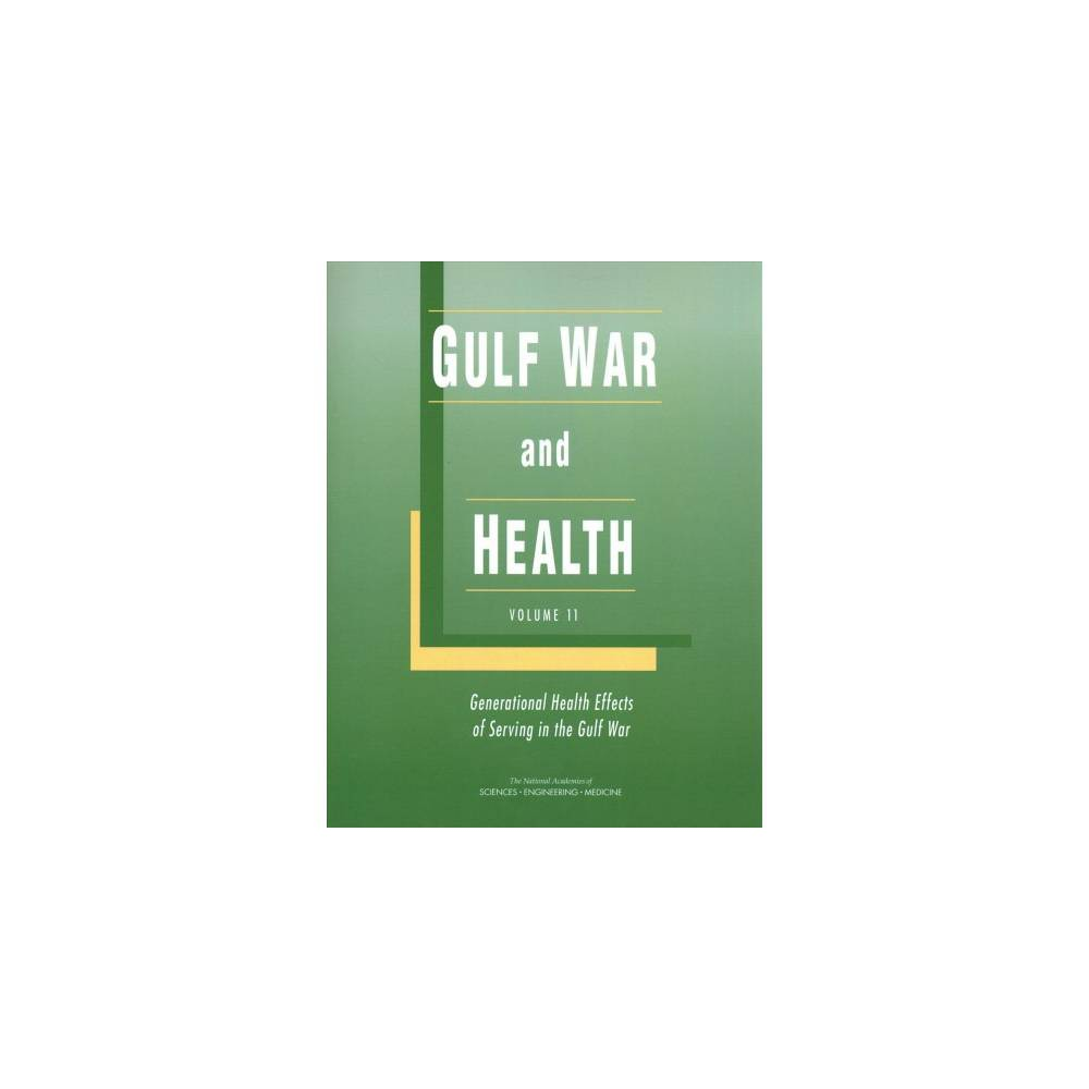 Gulf War and Health : Generational Health Effects of Serving in the Gulf War - 1 (Paperback)