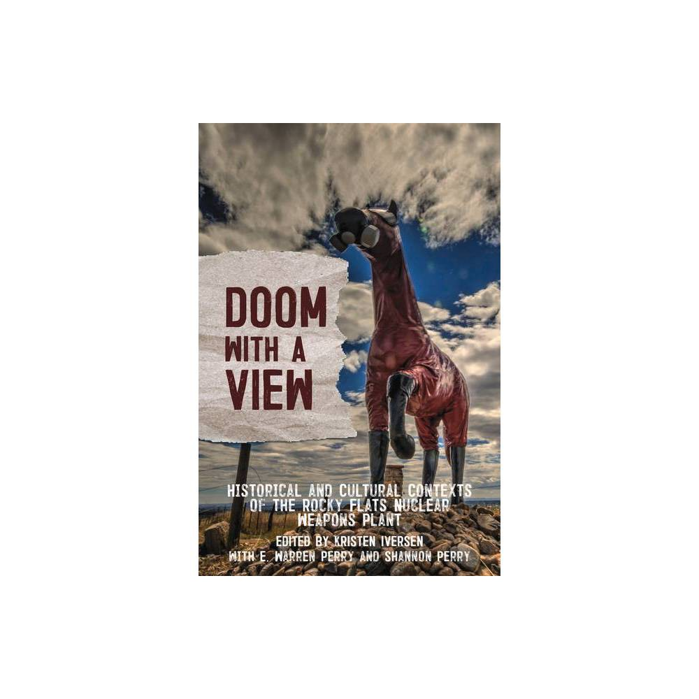 Doom With A View By Kristen Iversen Paperback