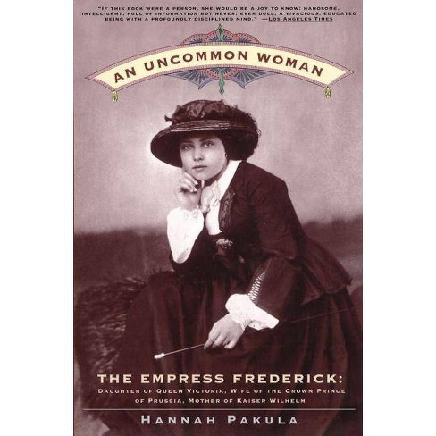 An Uncommon Woman - by  Hannah Pakula (Paperback) - image 1 of 1