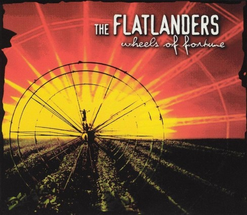 Flatlanders - Wheels of fortune (CD) - image 1 of 3