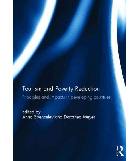Tourism and Poverty Reduction : Principles and impacts in developing countries (Hardcover) - image 1 of 1