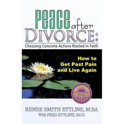 Peace After Divorce - by  Renee Smith Ettline (Paperback) - image 1 of 1