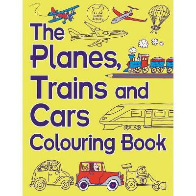 The Planes, Trains and Cars Colouring Book - by  Chris Dickason (Paperback)